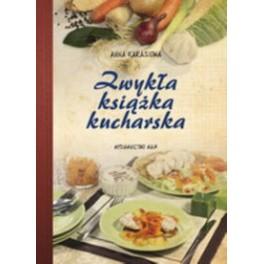 Zwykła książka kucharska, Anna Karasiowa