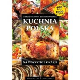 Kuchnia Polska Na Wszystkie Okazje Izabela Jesiołowska